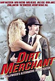 Dirt Merchant(1999) Poster - Movie Forum, Cast, Reviews
