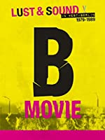 B Movie Lust And Sound in West Berlin 1979 1989(1970)