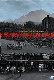 Dave Matthews Band: Live at Folsom Field, Boulder, Colorado(2002) Poster - Movie Forum, Cast, Reviews