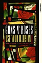 Image of Guns N' Roses: Use Your Illusion I