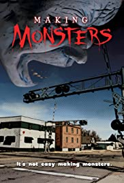 Making Monsters Poster - TV Show Forum, Cast, Reviews