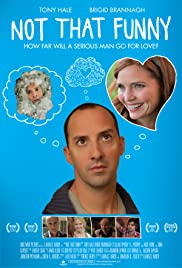 Not That Funny (2012) Poster - Movie Forum, Cast, Reviews