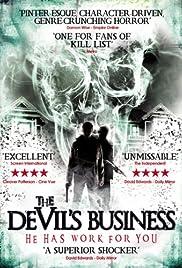 The Devil's Business(2011) Poster - Movie Forum, Cast, Reviews