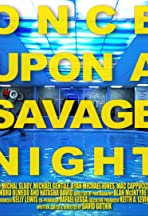 Once Upon a Savage Night