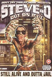 Steve-O: Out on Bail (2003) Poster - Movie Forum, Cast, Reviews