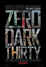 00:30 - Zero Dark Thirty