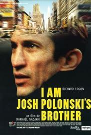 I Am Josh Polonski's Brother(2001) Poster - Movie Forum, Cast, Reviews