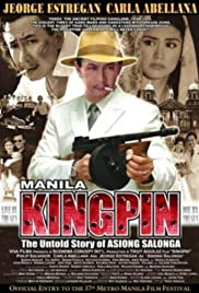 Manila Kingpin: The Asiong Salonga Story Poster