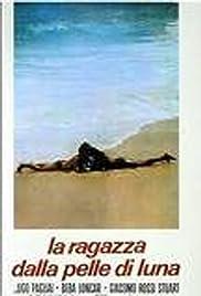 La ragazza dalla pelle di luna(1974) Poster - Movie Forum, Cast, Reviews