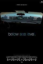 Below Sea Level(2008) Poster - Movie Forum, Cast, Reviews