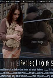 Reflections(2008) Poster - Movie Forum, Cast, Reviews