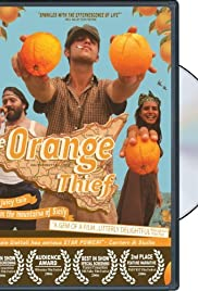 The Orange Thief (2007) Poster - Movie Forum, Cast, Reviews