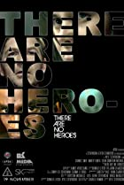 Image of There Are No Heroes