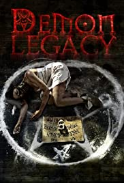 Demon Legacy(2014) Poster - Movie Forum, Cast, Reviews