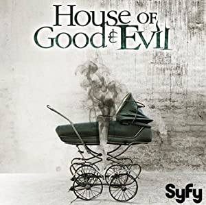 House of Good and Evil (2013)