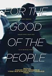 For the Good of the People Poster