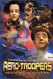 Aero-Troopers: The Nemeclous Crusade (2003) Poster - Movie Forum, Cast, Reviews