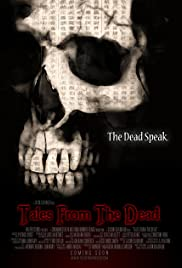 Tales from the Dead (2008) Poster - Movie Forum, Cast, Reviews