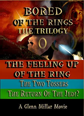 Bored of the Rings: The Trilogy (2005)