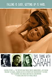 This Thing with Sarah (2013) Poster - Movie Forum, Cast, Reviews