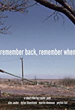 Remember Back, Remember When