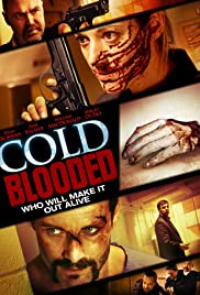 Cold Blooded (2012) Poster - Movie Forum, Cast, Reviews