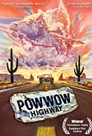 Powwow Highway (1989) Poster - Movie Forum, Cast, Reviews
