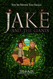 Jake and the Giants(2015) Poster - Movie Forum, Cast, Reviews