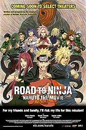 Naruto Shippuden The Movie: Road To Ninja (2012)