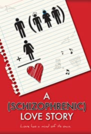 A Schizophrenic Love Story Poster