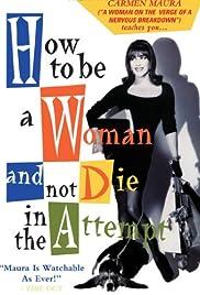 Cómo ser mujer y no morir en el intento(1991) Poster - Movie Forum, Cast, Reviews