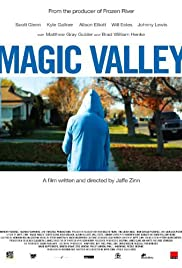 Magic Valley (2011) Poster - Movie Forum, Cast, Reviews
