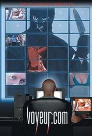 Voyeur.com(2000) Poster - Movie Forum, Cast, Reviews