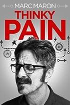 Image of Marc Maron: Thinky Pain