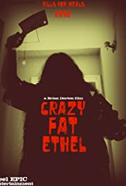 Crazy Fat Ethel Poster