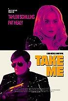 Image of Take Me