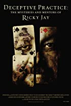 Image of Deceptive Practice: The Mysteries and Mentors of Ricky Jay