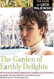 The Garden of Earthly Delights 2004 IMDb