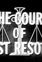 Image of The Court of Last Resort