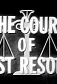 The Court of Last Resort Poster