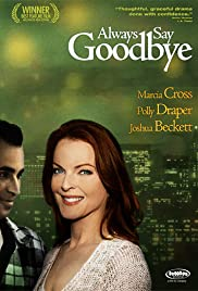 Always Say Goodbye Poster