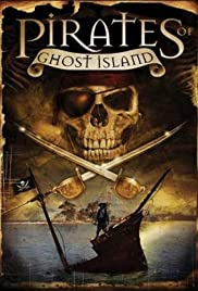 Pirates of Ghost Island(2007) Poster - Movie Forum, Cast, Reviews