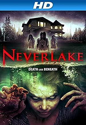 Neverlake (2013) Download on Vidmate