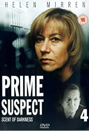 Prime Suspect: The Scent of Darkness (1995) Poster - Movie Forum, Cast, Reviews