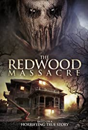 The Redwood Massacre (2014) Poster - Movie Forum, Cast, Reviews