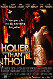 Holier Than Thou Poster