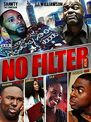 Permalink to Movie No Filter the Film (2015)