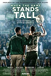 When the Game Stands Tall (2014) - Drama, Family, Sport.