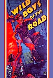 Wild Boys of the Road (1933) Poster - Movie Forum, Cast, Reviews
