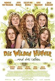 Die Wilden Hühner und das Leben(2009) Poster - Movie Forum, Cast, Reviews